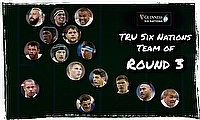 TRU's Six Nations: XV of Round 3